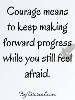Tuesday Morning Quotes On Courage