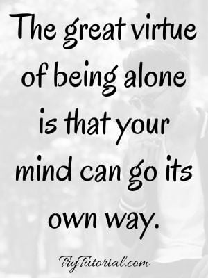 Happy Being Alone Quotes