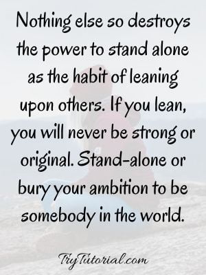 Inspirational You Are Not Alone Quotes