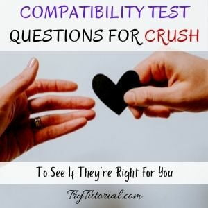 Best Compatibility Test Questions For Crush