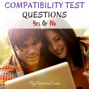 Best Compatibility Test Questions Yes Or No