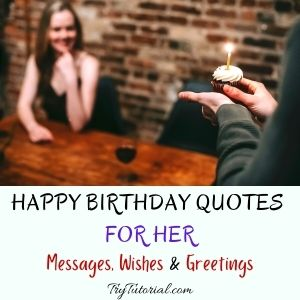 Best Happy Birthday Quotes For Her