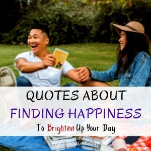 Best Quotes About Finding Happiness