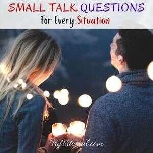 Best Small Talk Questions