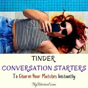 Best Tinder Conversation Starters