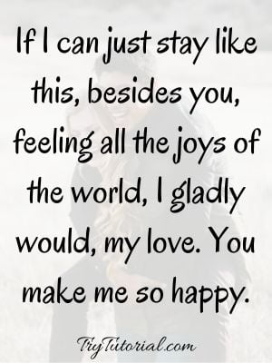 Best you make me so happy quotes