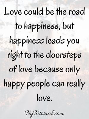 Famous Quotes About Happiness And Love