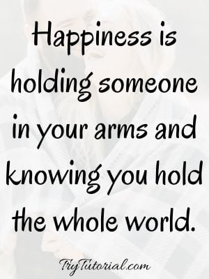 Happy Quotes With Someone You Love