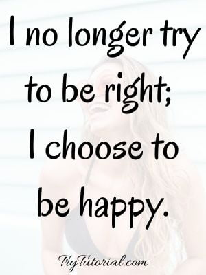 I always choose happiness quotes