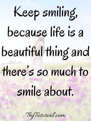 Keep Smiling Quotes