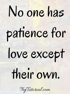 Love Quotes About Patience