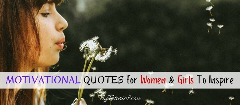 Motivational Quotes For Women & Girls
