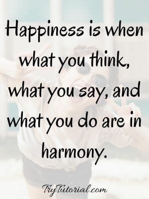 Positive Life Quotes About Be Happy