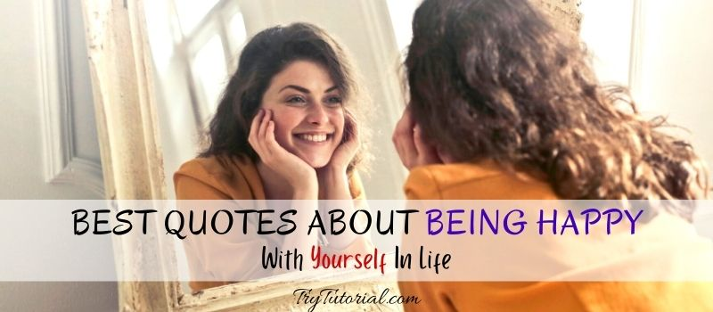 Quotes About Being Happy With Yourself