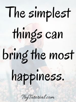 Short Life Quotes About Being Happy