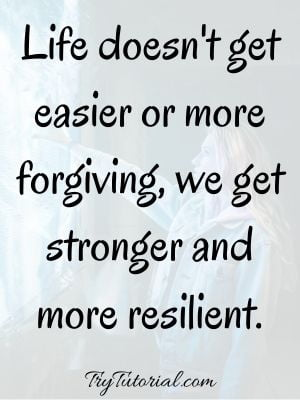 Strength Sayings For Tough Times