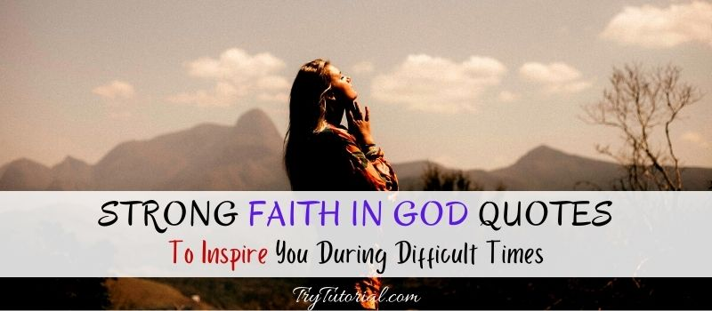 Strong Faith In God Quotes