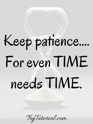 Time And Patience Quotes