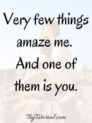 You Are An Amazing Quotes For Woman