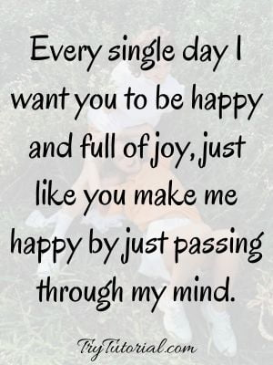 You Make Me Happy Quotes For Friends Girls & Guys
