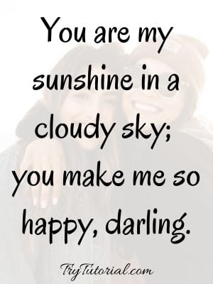 You Make Me Happy Quotes For Girl Friend
