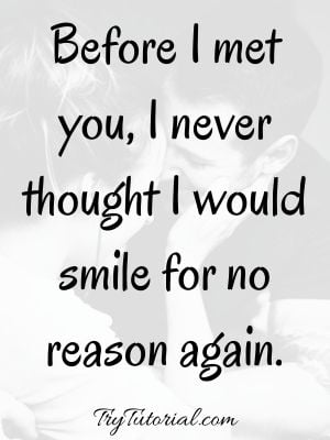 your smile makes me happy quotes