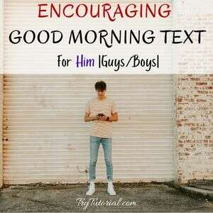 Encouraging Good Morning Text For Him